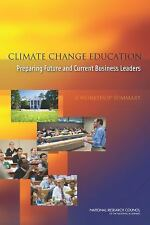 Climate Change Education: Preparing Future and Current Business Leaders: A Works