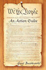 We the People: An Action Guide by Gary Barbknecht (Paperback / softback, 2010)