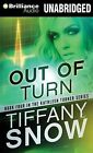 Out of Turn by Tiffany Snow (CD-Audio, 2013)