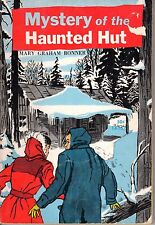 1965 Mystery of the Haunted Hut by Mary Graham Bonner