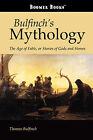 Bulfinch's Mythology by Thomas Bulfinch (Paperback / softback, 2008)