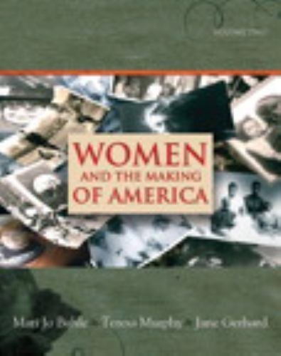 Women and the Making of America, Volume 2 by Buhle, Mari Jo, Murphy, Teresa, Ge