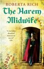 The Harem Midwife by Roberta Rich (Paperback, 2014)