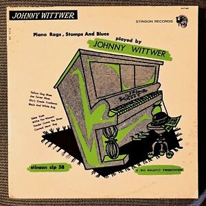 JOHNNY-WITTWER-Piano-Rags-Stomps-and-Blues-1962-Stinson-SLP-58