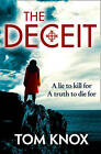 The Deceit by Tom Knox (Paperback, 2013)