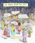The Party, after You Left : Collected Cartoons, 1995-2003 by Roz Chast (2004, Hardcover)