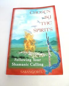 Chosen-by-the-Spirits-Following-Your-Shamanic-Calling-by-Sarangerel-Softcover