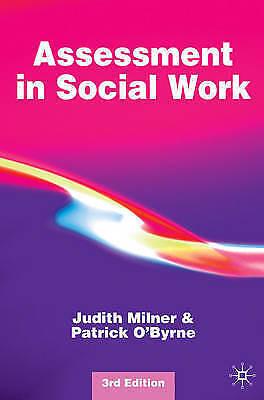 Assessment in Social Work by Milner, Judith, O'Byrne, Patrick