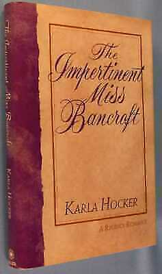 The Impertinent Miss Bancroft, Karla Hocker, Very Good Book