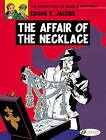 The Adventures of Blake and Mortimer: v. 7: The Affair of the Necklace by Edgar P. Jacobs (Paperback, 2010)
