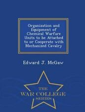 Organization and Equipment of Chemical Warfare Units to Be Attached to or...
