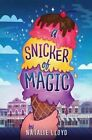 A Snicker of Magic by Natalie Lloyd (Hardback, 2014)