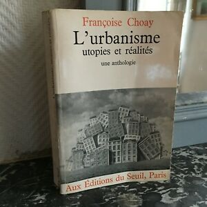 Francoise-CHOAY-L-039-URBANISME-utopies-et-realites-une-anthologie-ed-du-Seuil-1965