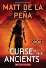 Curse of the Ancients (Infinity Ring #4) by Matt De La Pena (Paperback / softback, 2016)