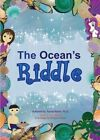 The Ocean's Riddle by Farnaz Namin (Paperback / softback, 2014)