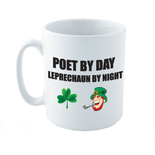 POET BY DAY LEPRECHAUN BY NIGHT Novelty Poetry Fun Themed Ceramic Mug