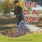 Cual Es Mi Rol? (What's My Role?) by Colleen Hord (Hardback, 2015)