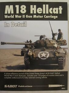 SABOT-Publications-M18-Hellcat-World-War-II-Gun-Motor-Carriage-in-Detail