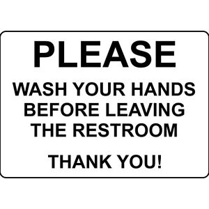 Please Wash Your Hands Before Leaving Restroom Aluminum