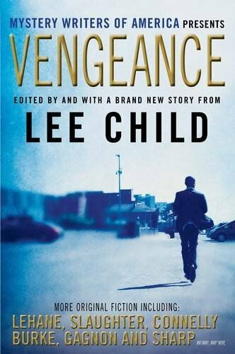 1 of 1 - Vengeance: Mystery Writers of America Presents,Lee Child