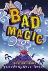 Bad Magic by Pseudonymous Bosch (Paperback / softback, 2015)