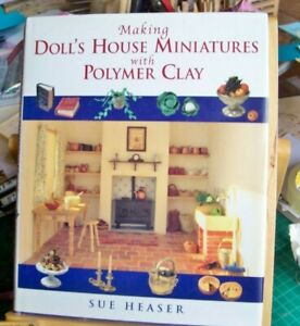 Making-Doll-039-s-House-Miniatures-with-Polymer-Clay-Sue-Heaser