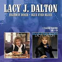 Lacy J. Dalton - Highway Diner/blue Eyed Blues [new Cd] Uk - Import on sale