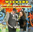 Weekend (Weekend) [EP] [Slipcase] by CMG/Carol Williams (CD, 2011, MGR)