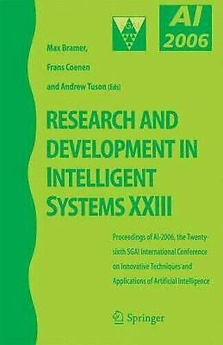 Research und Entwicklung in Intelligent Systeme Xxiii: Proceedings von AI-2006
