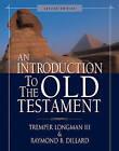 An Introduction to the Old Testament: Second Edition by Raymond B. Dillard, Tremper Longman III (Hardback, 2006)