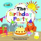 The Birthday Party by Ellen Crimi-Trent (Paperback, 2015)