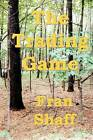 The Trading Game by Fran Shaff (Paperback / softback, 2008)