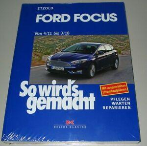 Realistisch Reparaturanleitung Ford Focus Iii Benzin Diesel Typ Dyb Ab 04/2011 Neu Schmerzen Haben