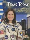 Texas Today: Leading America Into the Future by Patrice Sherman (Paperback / softback, 2012)