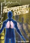 The Respiratory System by John M Shea (Paperback / softback, 2012)