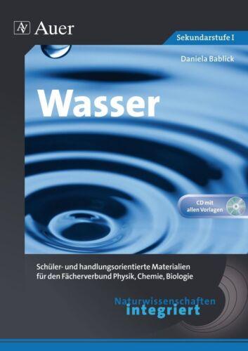 1 von 1 - Naturwissenschaften integriert: Wasser von Daniela Bablick (2012)