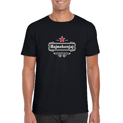 Hajnekenjaj - Shite Less | Yugoslavia | Common Expression | Phrase | T Shirt