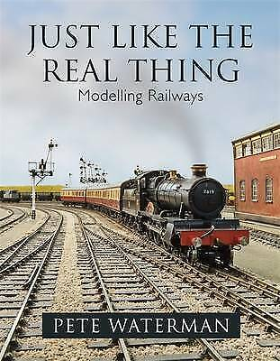 JUST LIKE THE REAL THING: Modelling Railways-ExLibrary