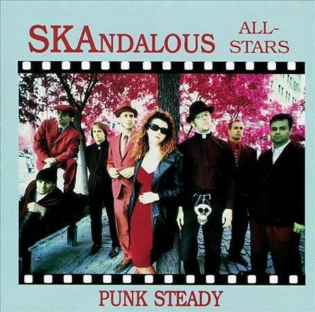 SKANDALOUS ALL-STARS-PUNK STEADY CD-ALL AS NEW-FIVE BUCKS-FREE USA SHIP