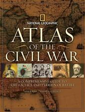 Atlas of the Civil War : A Comprehensive Guide to the Tactics and Terrain of Battle by Stephen Hyslop (2009, Hardcover)