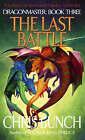 The Last Battle by Chris Bunch (Paperback, 2005)