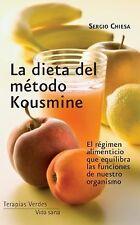 La dieta del metodo Kousmine (Vida sana) (Spanish Edition)-ExLibrary
