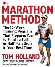 The Marathon Method: The 16-Week Training Program that Prepares You to Finish a
