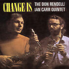 Change Is [Remaster] by Don Rendell (CD, May-2004, Beat Goes On)
