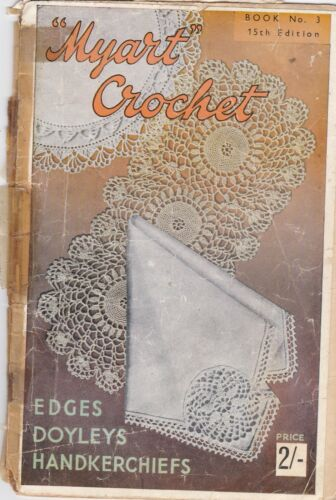 Vintage Myart Crochet Book No 3 Edges Doyleys Handkerchiefs