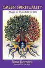 Green Spirituality by Romani Roma (Paperback, 2004)