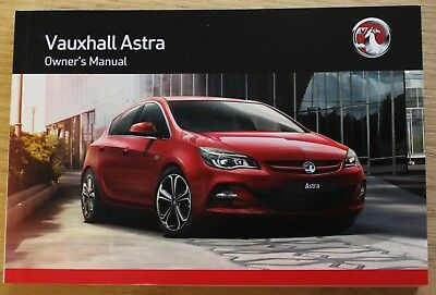 GENUINE VAUXHALL ASTRA J OWNERS MANUAL HANDBOOK 2012-2016 MAIN BOOK