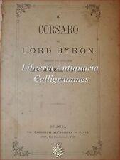 POESIA INGLESE '800, Lord Byron IL CORSARO 1870 Bologna vers. Serenelli Honorati