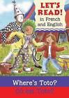 Where's Toto?/Ou Est Toto? by Elizabeth Laird (Paperback / softback, 2009)