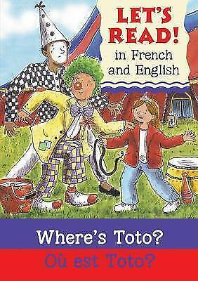 1 of 1 - Where's Toto?/Ou est Toto?: French/English Edition (Let's Read!) (French Edition